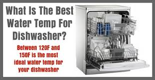 Dishwasher Temperature Chart What Is The Recommended Water Temperature For A Dishwasher