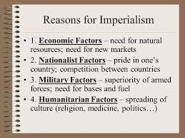 Reasons For Imperialism Chapter 18 Becoming A World Power Ppt Download