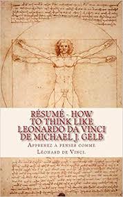 Amazon Résumé How To Think Like Leonardo Da Vinci De Michael Extraordinary Leonardo Da Vinci Resume