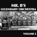 Mr. B's Legendary Orchestra, Vol. 1