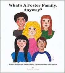 """What's a Foster <b>Family</b>, <b>Anyway</b>?"" by Martine Golden Inlay and Jodi ..."