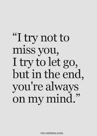 I Will Miss You Quotes Enchanting Missing You Quotes T R U T H So You Are Not Planning To Have A