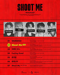Cd Song List Day6 Releases Track List For Comeback Album Shoot Me Youth Part 1