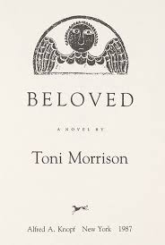 best beloved by toni morrison ideas beloved it s a challenging but is a wonderful book about slavery and the trauma that resulted