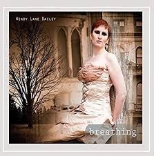Wendy Lane Bailey - Breathing - Amazon.com Music