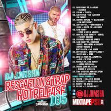 trap reggaeton flyer dj jamsha reggaeton trap hot release 105 numixtapes com