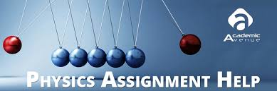 physics assignment help usa uk  physics assignment help usa uk academic avenue