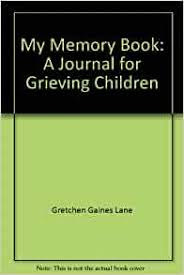 My Memory Book: A Journal for Grieving Children: Amazon.co.uk ...