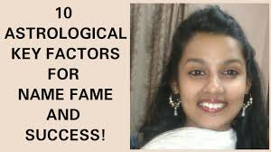 10 Astrological Key Points For Name Fame And Success In The Natal Chart