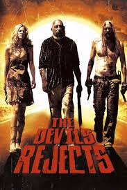 The Devil s Rejects Review The Devil s Rejects 2005 is a 1h.