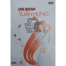 Tuấn Hưng - Liveshow Vũ Điệu Thần Tiên (DVD)