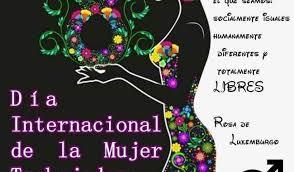 El día internacional de la mujer originalmente denominado día internacional de la mujer trabajadora, conmemora la lucha de la mujer por su participación dentro de la sociedad, en pie de emancipación de la mujer y en su desarrollo íntegro como persona. 8 De Marzo Dia Internacional De La Mujer Trabajadora Ayuntamiento De Cullar