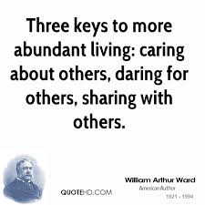 Quotes About Caring For Others Delectable William Arthur Ward Quotes QuoteHD