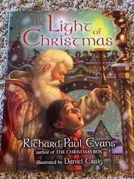 Light Of Christmas Richard Paul Evans The Light Of Christmas By Richard Evans 2002 Picture Book