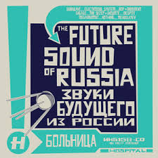 Shop – Various Artists – Future Sound Of Russia - Hospital Records