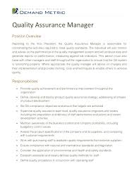 Quality Assurance ManagerPosition OverviewReporting to the Vice President,  the Quality Assurance Manager is responsible fo ...
