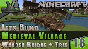 Wooden Bridge Game Minecraft VulcanMC Lets Build A Medieval Village Wooden 66