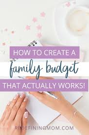 How To Create An Ideal Family Budget That Actually Works