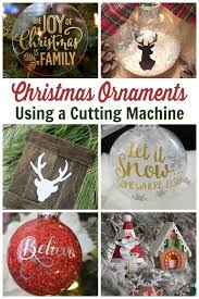 With all these svg files, and my easy homemade christmas ornament tutorial. Cricut Christmas Ornament Projects Holiday Fun