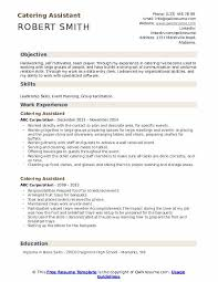 Basic Skills For A Resume Catering Assistant Resume Samples Qwikresume