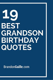 Grandson Quotes 9 Inspiration Birthday Verses For Grandson Cards Card Design Ideas