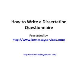 Masters dissertation services questionnaire   Essay custom uk
