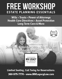 Special Holiday Weekend Estate Planning Workshop Nw Legacy Law