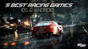 top 5 best racing games 2017 android ios best car racing games 2017