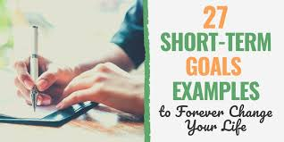 27 short term goals exles to help