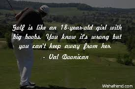 Golf Quotes Unique Golf Quotes