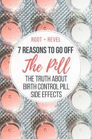 Plan B Plus Birth Control 7 Reasons To Go Off The Pill The Truth About Birth Control