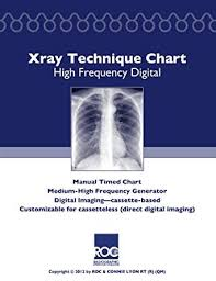 Portable X Ray Technique Chart Xray Technique Chart High Frequency Digital Ebook Connie