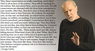 Arts Pro Life Quotes Exciting George Carlin Quote A Comedy Archive