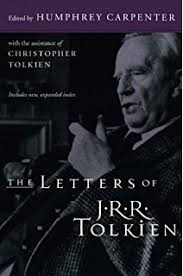 the monsters and the critics and other essays j r r tolkien  the letters of j r r tolkien