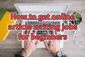 how to get online article writing jobs for beginners agent blackhat how to get online article writing jobs for beginners