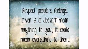 respecting others quotes  respecting others quotes