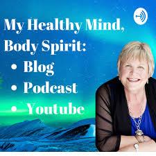 My Healthy Mind, Body, Spirit with Julie Lassen