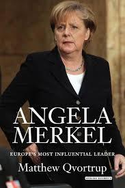 Merkel was born angela dorothea kasner on 17 july 1954 in hamburg. Amazon Com Angela Merkel Europe S Most Influential Leader 9781468313161 Qvortrup Matthew Books