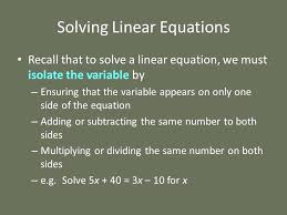 what does it mean to isolate the variable math 5 solving linear equations isolate variable mathcad