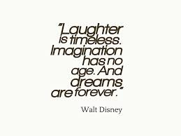 Walt Disney Quote About Laughter Awesome Quotes About Life Awesome Disney Quote