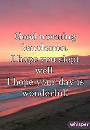Good Morning Baby Love Quotes Best of Good Morning Muffin Butt I Love You Baby Special Quotes