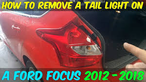 2015 Ford Focus Brake Light Bulb Replacement Ford Focus Tail Lamp Replacement How To Diy