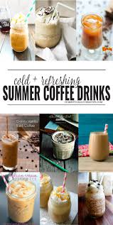 Experience pure clean energy and a smooth taste. 12 Cold And Refreshing Summer Coffee Drinks You Ll Love Domestically Creative