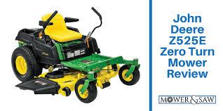 john deere lawn mower zero turn. john deere z525e zero turn mower review lawn r