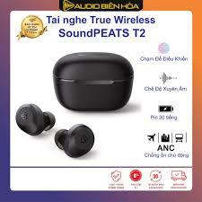 ĐÁNH GIÁ] Tai nghe True Wireless Soundpeats T2 Chống ồn ANC, Xuyên âm, Pin  10h, Bluetooth V5.1 - Hàng chính hãng, Giá rẻ 1,590,000đ! Xem đánh giá! -  Cửa Hàng Giá Rẻ
