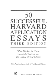 preview successful harvard application essays by tusachduhoc  preview 50 successful harvard application essays by tusachduhoc issuu