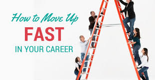 Move Up The Ladder Moving Up The Ladder How To Fast Track Your Career Wisestep