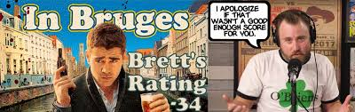 back to brett to the future in bruges schmoes know i reached out to schmoeville for your thoughts on in bruges here is what you came up thanks for contributing and keep sharing your movie reviews
