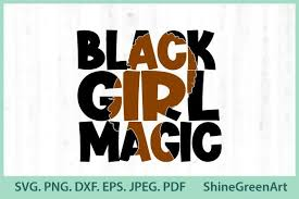 Smallest file size, highest quality conversion. Black Girl Magic Afro Women Black Lives Graphic By Shinegreenart Creative Fabrica In 2020 Black Lives Afro Women Black Girl Magic