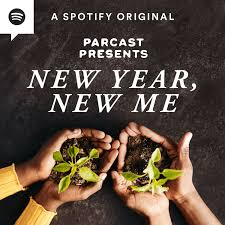 Parcast Presents: New Year, New Me